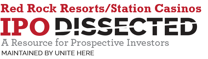 Red Rock Resort/Station Casinos IPO Dissected